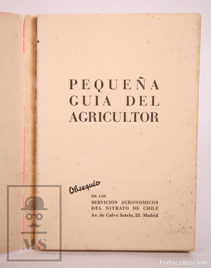 Libros de segunda mano: Libro Pequeña Guía del Agricultor - Servicios Agronómicos del Nitrato de Chile, 1951 - Foto 2 - 168670016
