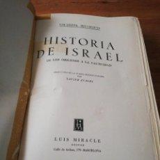 Libros de segunda mano: HISTORIA DE ISRAEL. . Lote 168678176