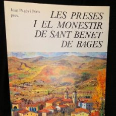 Libros de segunda mano: LES PRESES I EL MONESTIR DE SANT BENET DE BAGES, AÑO 1984, 405PAGS. MIDE 24X16CMS, IMPECABLE. Lote 168680216