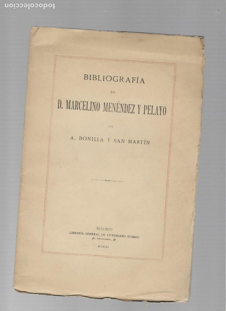 MARCELINO MENENDEZ Y PELAYO BIBLIOGRAFIA MADRID 1911 (Libros de Segunda Mano (posteriores a 1936) - Literatura - Otros)