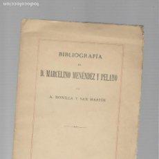 Libros de segunda mano: MARCELINO MENENDEZ Y PELAYO BIBLIOGRAFIA MADRID 1911. Lote 168687840