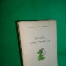 Libros de segunda mano: ESPAÑA COMO PROBLEMA, PEDRO LAÍN ENTRALGO, ED. SEMINARIO DE PROBLEMAS HISPANOAMERICANOS. Lote 248711660