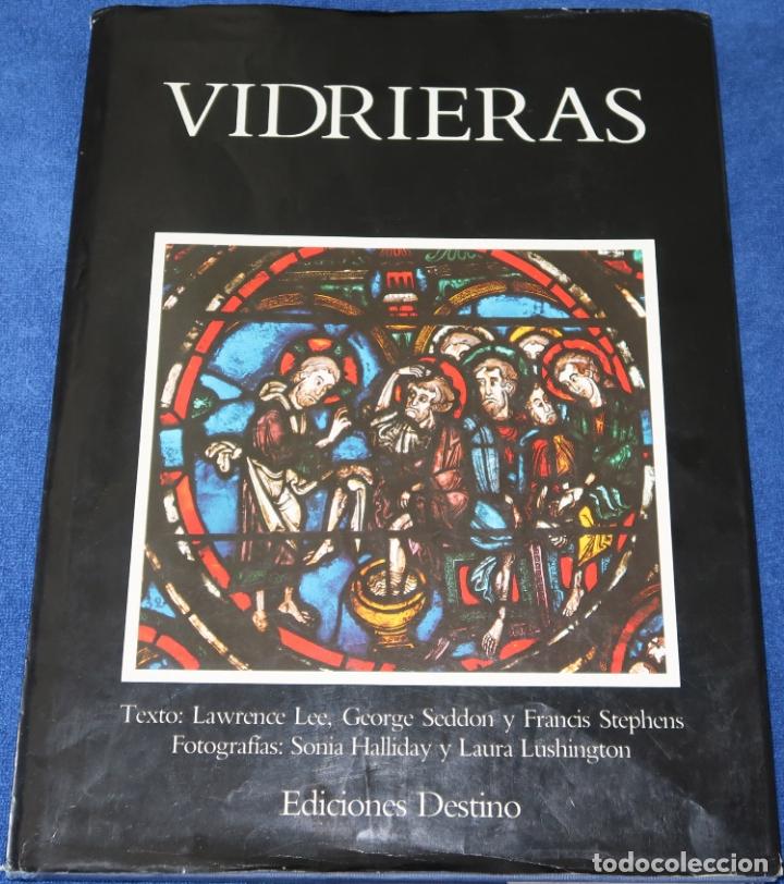 VIDRIERAS - LAWRENCE LEE - GEORGE SEDDON - FRANCIS STEPHENS - EDICIONES DESTINO (1987) (Libros de Segunda Mano - Bellas artes, ocio y coleccionismo - Otros)