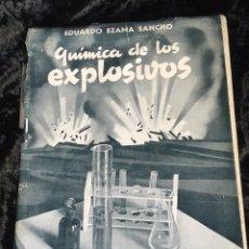 Libros de segunda mano: QUÍMICA DE LOS EXPLOSIVOS - EZAMA SANCHO - ILUSTRADO. Lote 168756712