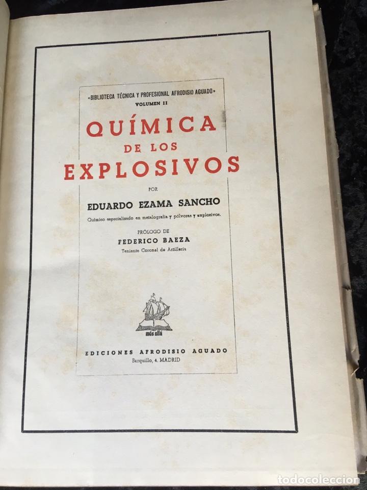 Libros de segunda mano: QUÍMICA DE LOS EXPLOSIVOS - EZAMA SANCHO - ILUSTRADO - Foto 3 - 168756712