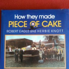 Libros de segunda mano: AVIACIÓN: HOW THEY MADE PIECE OF CAKE - FIRST EDITION - EN INGLÉS. Lote 168812432