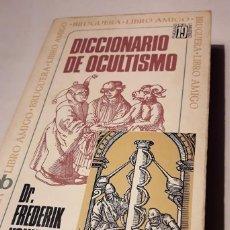 Libros de segunda mano: DICCIONARIO DEL OCULTISMO. (DR. FREDERIK KONING). Lote 168828660