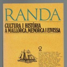 Libros de segunda mano: RANDA Nº 2. CULTURA I HISTÒRIA A MALLORCA, MENORCA I EIVISSA. AÑO 1976. (MENORCA 2.4). Lote 168829752