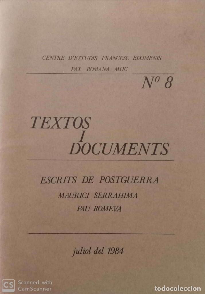 TEXTOS I DOCUMENTS (N. 8). ESCRITS DE POSTGUERRA (Libros de Segunda Mano - Historia - Otros)