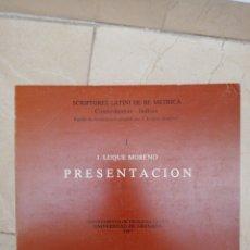 Libros de segunda mano: PRESENTACIÓN - J. LUQUE MORENO - SCRIPTORES LATINI DE RE MÉTRICA - GRANADA 1989. Lote 168846852