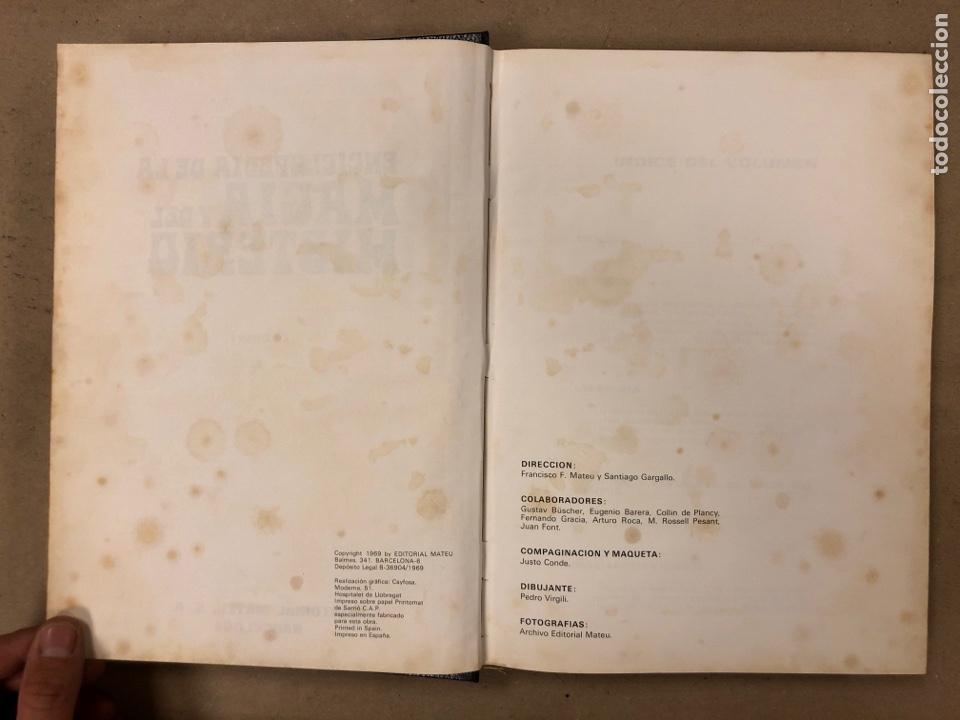 Libros de segunda mano: ENCICLOPEDIA DE LA MAGIA Y DEL MISTERIO (2 TOMOS). EDITORIAL MATEU (1969). TAPAS DURAS. ILUSTRADOS. - Foto 5 - 168853666