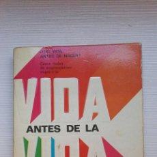 Libros de segunda mano: VIDA ANTES DE LA VIDA HELEN WAMBACH. Lote 168880956