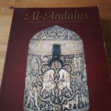 Libros de segunda mano: AL ANDALUS. LAS ARTES ISLÁMICAS EN ESPAÑA. . Lote 168905332