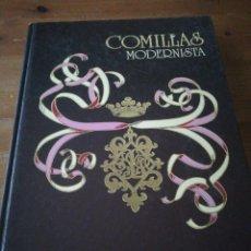 Libros de segunda mano: COMILLAS MODERNISTA. . Lote 168906848