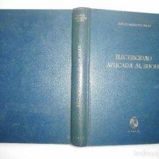 Libros de segunda mano: MANUEL BAQUERIZO PARDO ELECTRICIDAD APLICADA AL BUQUE Y94751. Lote 168917528