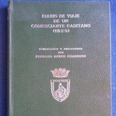 Libros de segunda mano: DIARIO DE UN COMERCIANTE GADITANO 1829 DIPUTACION 1976. Lote 168920612