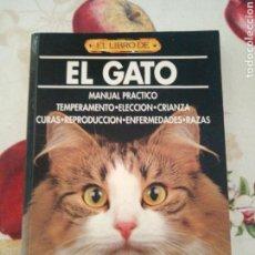 Libros de segunda mano: EL GATO. EL LIBRO DE. MANUAL PRÁCTICO. DRAC 1992. 240PGS.. Lote 168927160