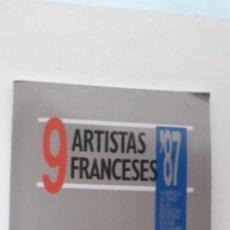 Libros de segunda mano: 9 ARTISTAS FRANCESES ´87. ALBEROLA. AUTARD. BLAIS. BOUILLON. FRYDMAN. ROUSSE. THUPINIER. TOSANI. Lote 168927516