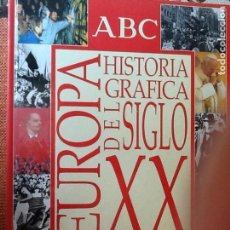 Libros de segunda mano: LIBRO. HISTORIA GRÁFICA DEL SIGLO XX. EUROPA. VER TODAS LAS FOTOS.. Lote 168968236