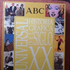 Libros de segunda mano: LIBRO. HISTORIA GRÁFICA DEL SIGLO XX. UNIVERSAL. VER TODAS LAS FOTOS.. Lote 168968436