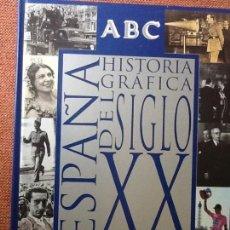 Libros de segunda mano: LIBRO. HISTORIA GRÁFICA DEL SIGLO XX. ESPAÑA. VER TODAS LAS FOTOS.. Lote 168968556