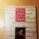 Libros de segunda mano: HISTORIA UNIVERSAL DE LA LITERATURA. EL ROMANTICISMO: ITALIA, RUSIA, ESPAÑA. EL FOLLETÍN FRANCÉS. Lote 168968592
