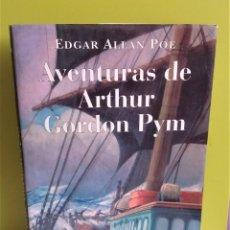 Libros de segunda mano: AVENTURAS DE ARTHUR GORDON PYM - POE, EDGAR ALLAN - OPTIMA EDITORIAL. Lote 168986124