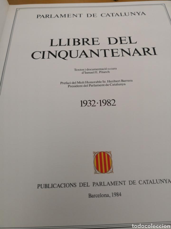Libros de segunda mano: Llibre del cinquantenari parlament de Catalunya 1984 - Foto 5 - 168986721