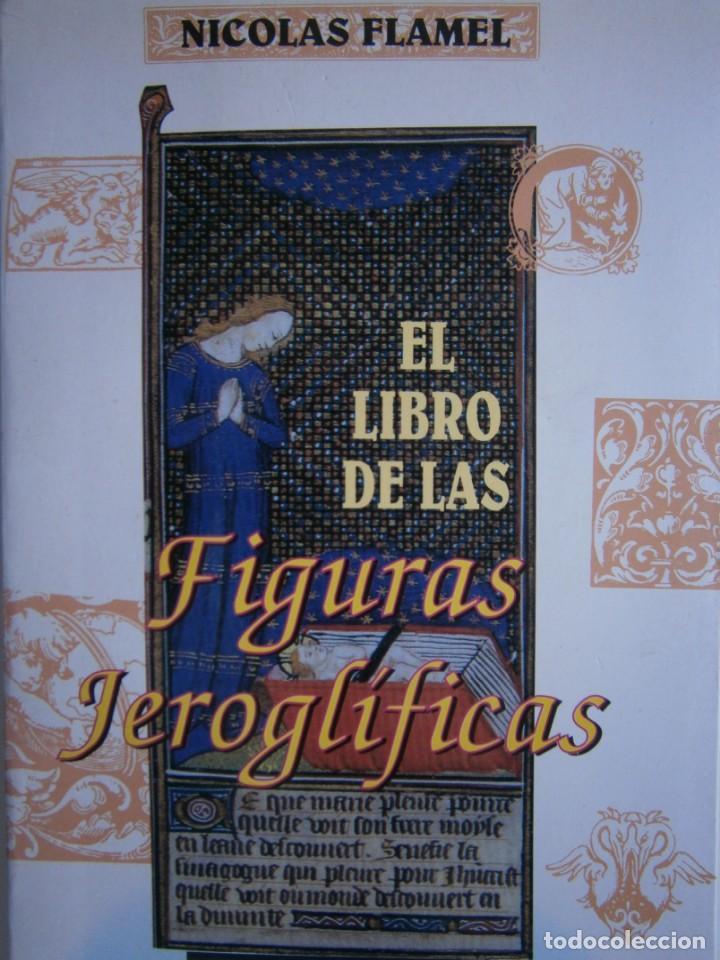 EL LIBRO DE LAS FIGURAS JEROGLIFICAS NICOLAS FLAMEL OBELISCO 1996 (Libros de Segunda Mano - Parapsicología y Esoterismo - Otros)