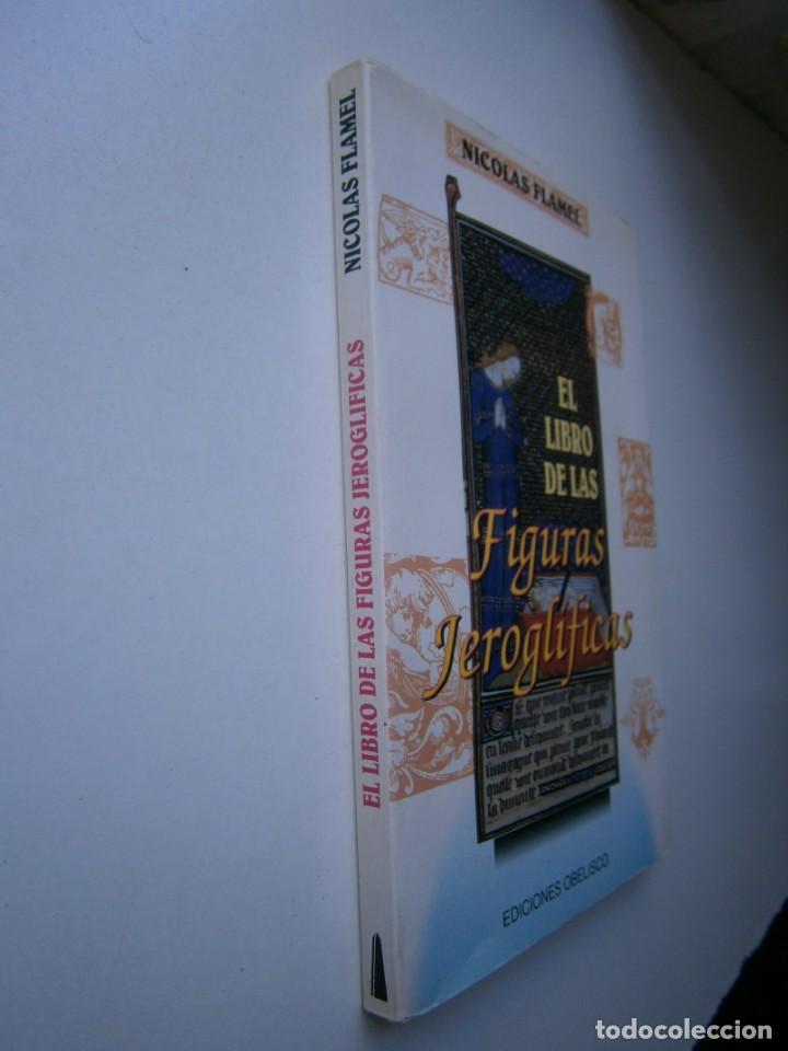 Libros de segunda mano: EL LIBRO DE LAS FIGURAS JEROGLIFICAS NICOLAS FLAMEL OBELISCO 1996 - Foto 3 - 169015996