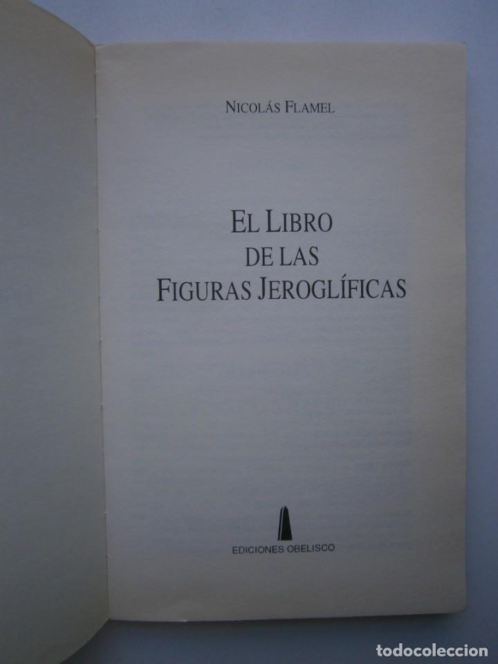 Libros de segunda mano: EL LIBRO DE LAS FIGURAS JEROGLIFICAS NICOLAS FLAMEL OBELISCO 1996 - Foto 9 - 169015996