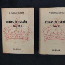 Libros de segunda mano: COLECCIÓN CRISOL N°122 Y 123. REINAS DE ESPAÑA. P. ENRIQUE FLOREZ. 2 LIBROS. AGUILAR (1964).. Lote 169022200