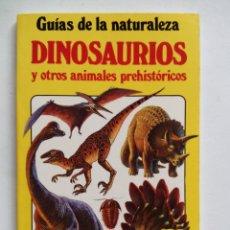 Libros de segunda mano: DINOSAURIOS Y OTROS ANIMALES PREHISTÓRICOS. EDITORIAL JUVENTUD. ESPAÑA 1994. GUÍAS DE LA NATURALEZA.. Lote 169028552