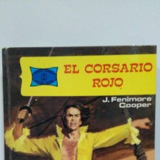 Libros de segunda mano: EL CORSARIO ROJO DE J. FENIMORE COOPER. COLECCION NOVELAS FAMOSAS Nº 23. PRIMERA EDICION 1978. TORAY. Lote 169028960