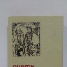 Libros de segunda mano: QUINTIN DURWARD DE WALTER SCOTT SERIE CLÁSICOS JUVENILES COLECCIÓN HISTORIAS SELECCIÓN Nº33. Lote 169030168