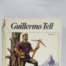 Libros de segunda mano: GUILLERMO TELL. COLECCION NUEVO AURIGA Nº 75. EDITORIAL ALFHA.. Lote 169031880