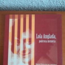 Libri di seconda mano: LOLA ANGLADA, PODEROSA MEMÒRIA. DIBUIXOS I IL.LUSTRACIONS MÉS COMPROMESOS - REPÚBLICA TIANA. Lote 169034184