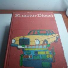 Libros de segunda mano: CEAC EL MOTOR DIESEL. Lote 169042197