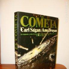 Libros de segunda mano: EL COMETA - CARL SAGAN / ANN DRUYAN - PLANETA - MUY BUEN ESTADO, MUY ESCASO. Lote 169048124