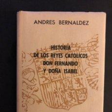Livros em segunda mão: COLECCIÓN CRISOL N°161. HISTORIA DE LOS REYES CATÓLICOS DON FERNANDO Y DOÑA ISABEL. ANDRÉS BERNALDEZ. Lote 169061538