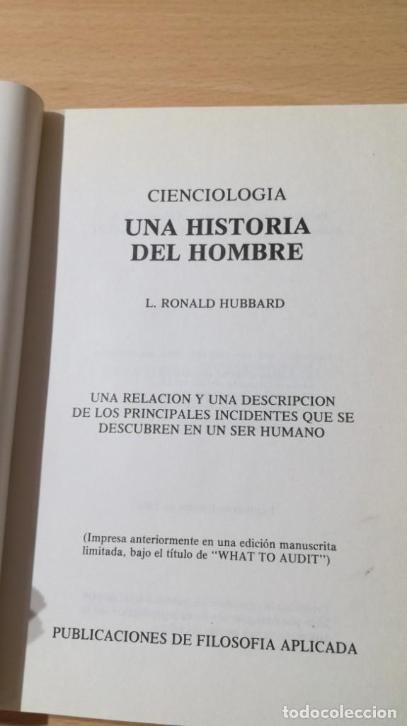 Libros de segunda mano: CIENCIOLOGIA UNA HISTORIA DEL HOMBRE / L RONALD HUBBARD / PUBLICACIONES DE FILOSOFIA APLICADA / - Foto 4 - 263219370