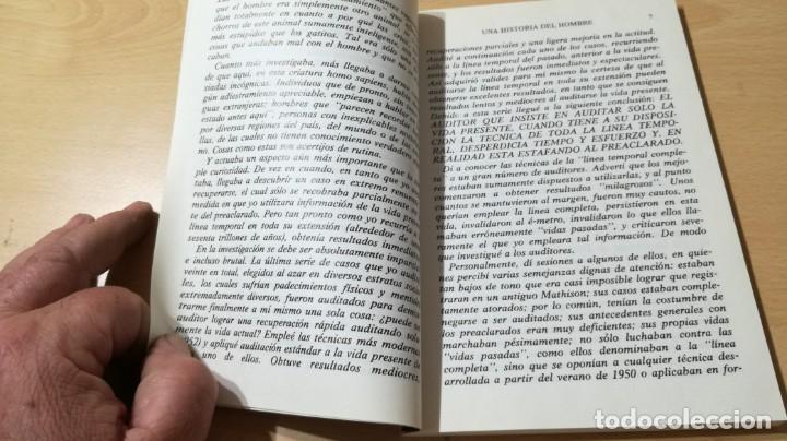 Libros de segunda mano: CIENCIOLOGIA UNA HISTORIA DEL HOMBRE / L RONALD HUBBARD / PUBLICACIONES DE FILOSOFIA APLICADA / - Foto 7 - 263219370