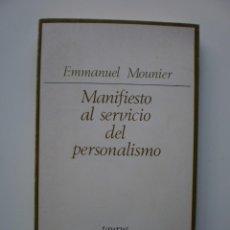 Libros de segunda mano: MANIFIESTO AL SERVICIO DEL PERSONALISMO. Lote 169064284