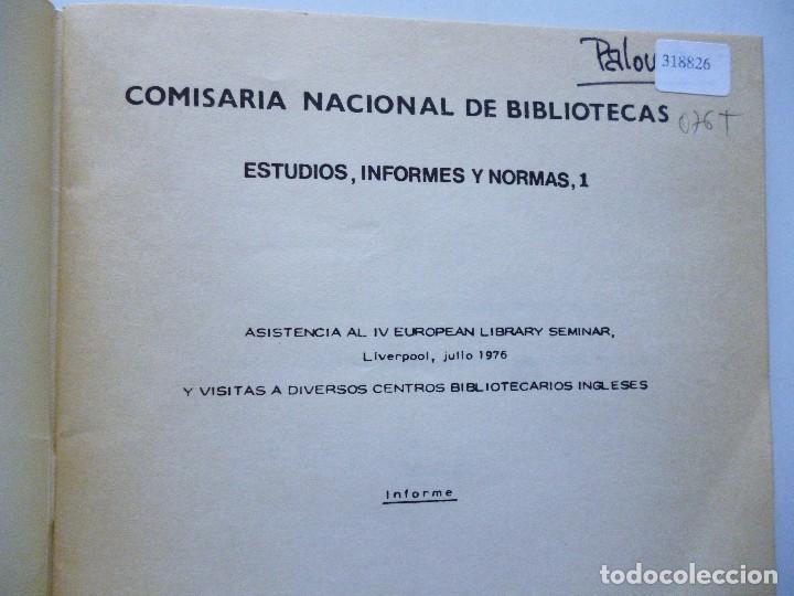 Libros de segunda mano: COMISARIA NACIONAL DE BIBLIOTECAS 1976 ESTUDIOS INFORMES Y NORMAS 1, 2, 3, 4, 5, 6, 7, 9 Y 19 - Foto 4 - 169069212