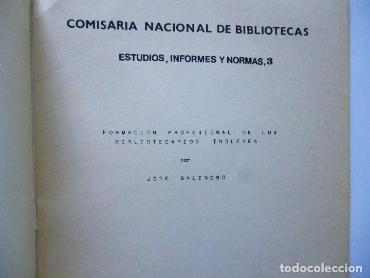 Libros de segunda mano: COMISARIA NACIONAL DE BIBLIOTECAS 1976 ESTUDIOS INFORMES Y NORMAS 1, 2, 3, 4, 5, 6, 7, 9 Y 19 - Foto 9 - 169069212