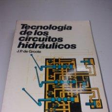 Libros de segunda mano: CEAC TECNOLOGÍA DE LOS CIRCUITOS HIDRAULICOS. Lote 169069537
