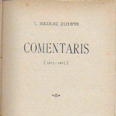 Libros de segunda mano: COMENTARIS 1915-1917 / L. NICOLAU D' OLWER. BCN : STAT. CATALANA ED, 1920. 20X13CM. 176 P.. Lote 169096992