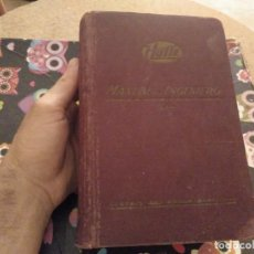 Libros de segunda mano: ESPECTACULAR Y GRAN TOMO MANUAL DEL INGENIERO I HUTTE GUSTAVO GILI EDITOR 1938 UNA JOYA!!!. Lote 169106612