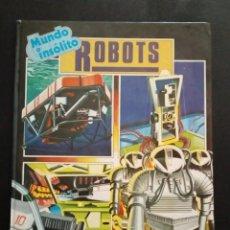 Libros de segunda mano: ROBOTS MUNDO INSÓLITO TAPA DURA. MARK LAMBERT 1983. Lote 169123928