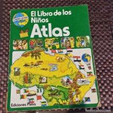 Libros de segunda mano: EL LIBRO DE LOS NIÑOS ATLAS, EDICIONES PLESA 1977. Lote 169134548